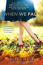 When We Fall by Emily Liebert (2014-09-02)
