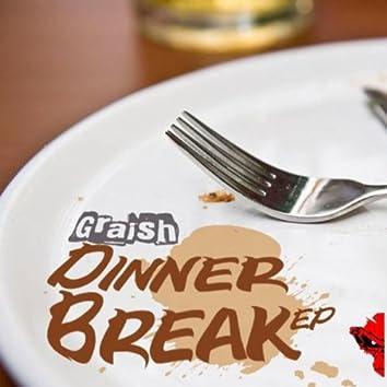 Dinner's Break EP