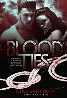 Blood Ties by [Gina Whitney]