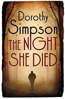 The Night She Died by [Dorothy Simpson]