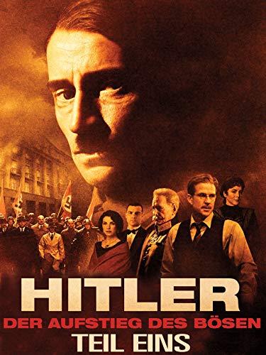Hitler: Der Aufstieg des Bösen (Teil Eins)