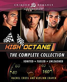 High Octane: The Complete Series by [Ashlinn Craven, Rachel Cross]