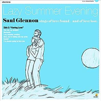"""Lazy Summer Evening, Side 2: """"Having Love"""""""