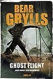 Ghost Flight - Jagd durch den Dschungel (Will Jaeger, Band 1) - Bear Grylls