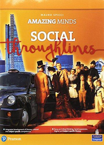 Amazing Minds. Social Throughlines [Lingua inglese]