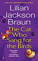 The Cat Who Sang for the Birds (Cat Who...)