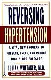 Reversing Hypertension: A Vital New Program...