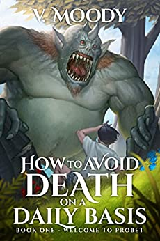 Welcome To Probet (How To Avoid Death On A Daily Basis Book 1) by [V. Moody]