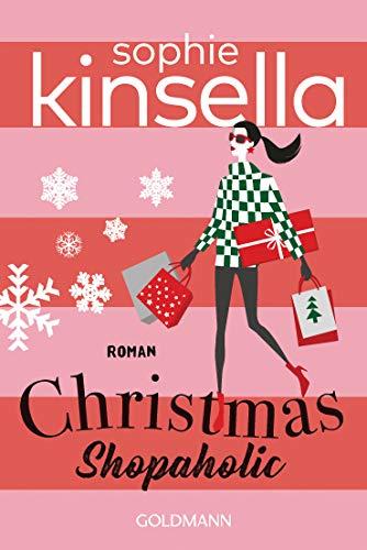Christmas Shopaholic: Ein Shopaholic-Roman 9 (Schnäppchenjägerin Rebecca Bloomwood)