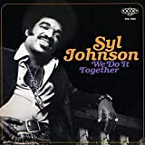 Songtexte von Syl Johnson - We Do It Together