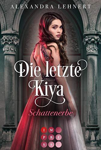 Die letzte Kiya 1: Schattenerbe: Vampir-Liebesroman