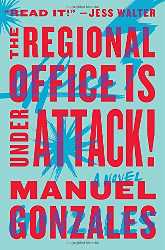 Image of The Regional Office is Under Attack!: A Novel