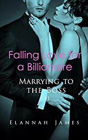 Falling Love for a Billionaire (I Married a Billionaire Book 1)