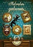 Retratos gatunos (Álbumes ilustrados)