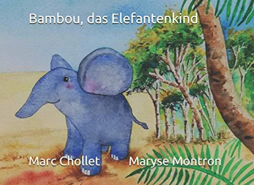 Bambou, das Elefantenkind