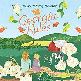 Georgia Rules                   Written by:                                                                                                                                 Nanci Turner Steveson                               Narrated by:                                                                                                                                 Cassandra Lee Morris                      Length: 5 hrs and 50 mins     Not rated yet     Overall 0.0