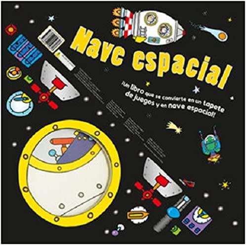 Nave Espacial. Convertible (Aprender, jugar y descubrir)