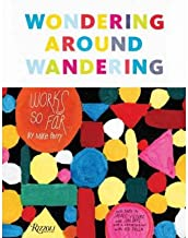 [(Wondering Around Wandering: Works So Far by Mike Perry )] [Author: Mike Perry] [Apr-2012]