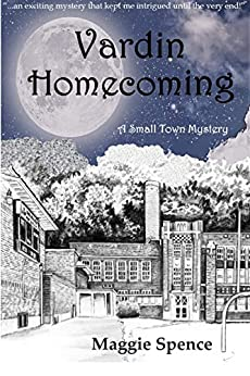 Vardin Homecoming: A Small Town Mystery (A Vardin Village Novel) by [Maggie Spence]
