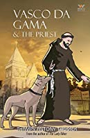 Vasco da Gama & the Priest