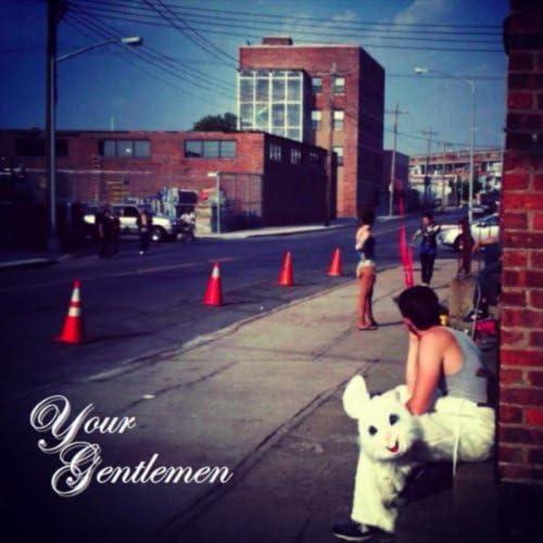 Your Gentlemen