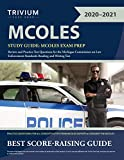 MCOLES Study Guide: MCOLES Exam Prep Review and Practice Test Questions for the Michigan Commission on Law Enforcement Standards Reading and Writing Test