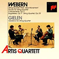Webern & Gielen: Works for String Quartet