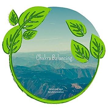 Chakra Balancing - Mind And Soul Synchronization