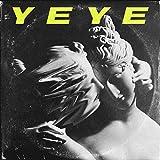 YEYE (feat. AVX) [Explicit]