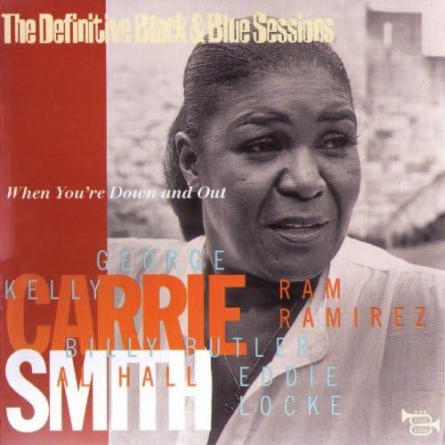 Carrie Smith feat. George Kelly, Ram Ramirez, Billy Butler, Al Hall & Eddie Locke