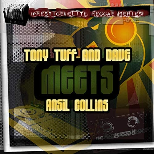 Tony Tuff & Dave And Ansel Collins