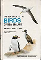 The new guide to the birds of New Zealand and outlying islands