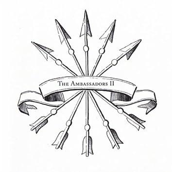 THE AMBASSADORS II