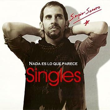 Nada Es Lo Que Parece Singles
