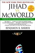 Jihad vs. McWorld: How Globalism (text only) by Benjamin Barber