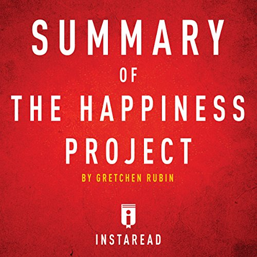 Summary of The Happiness Project by Gretchen Rubin | Includes Analysis audiobook cover art