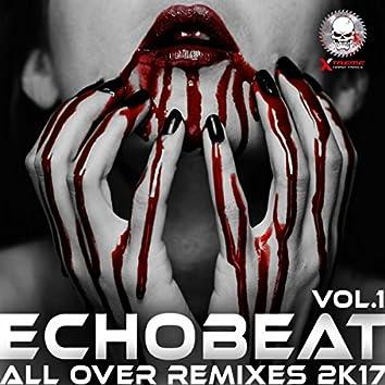 All Over Remixes 2k17, Vol. 1