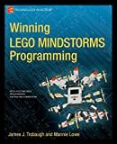 Winning LEGO MINDSTORMS Programming: LEGO MINDSTORMS NXT-G Programming for Fun and Competition (Technology in Action)