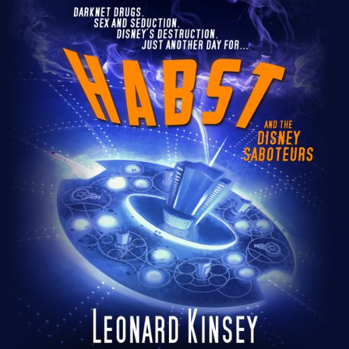Habst and the Disney Saboteurs audiobook cover art