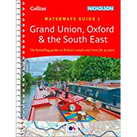 Grand Union, Oxford and the South East: For everyone with an interest in Britain's canals and rivers (Collins Nicholson…