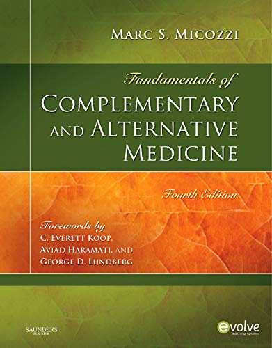 Fundamentals of Complementary and Alternative Medicine (Fundamentals of Complementary and Integrative Medicine)