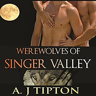 Werewolves of Singer Valley     A M-M Shifter Romance Collection              By:                                                                                                                                 AJ Tipton                               Narrated by:                                                                                                                                 Audrey Lusk                      Length: 6 hrs and 13 mins     19 ratings     Overall 3.5