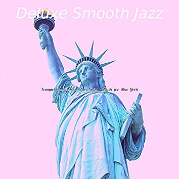 Trumpet and Soprano Sax Solos - Music for New York