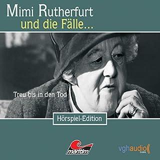 Treu bis in den Tod (Mimi Rutherfurt 11) Titelbild