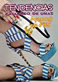 TENDENCIAS CATALOGO DE UÑAS MANOS & PIES