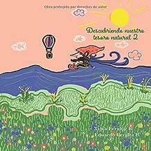 Descubriendo nuestro tesoro natural 2 (Spanish Edition)