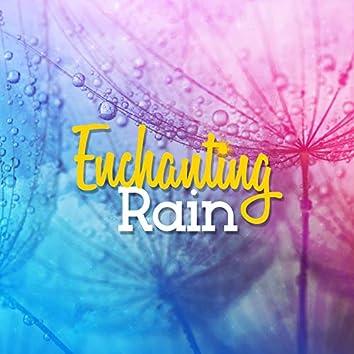 Enchanting Rain