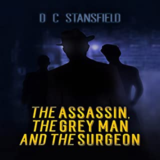 The Assassin, the Grey Man, and the Surgeon cover art