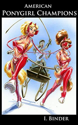 Amerian Ponygirl Champions (English Edition)