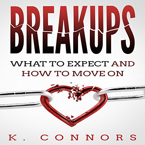 Breakups: What to Expect and How to Move On audiobook cover art